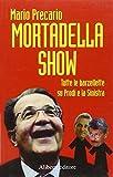 Mortadella show (Yahoopolis. Guide postmoderne)