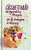 Cicchettario: Die legendären Rezepte des Al Bottegon in Venedig